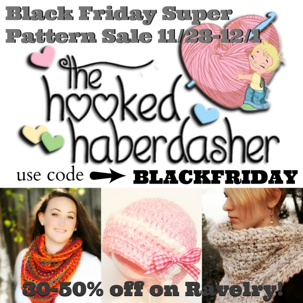 The Hooked Haberdasher Black Friday Super SALE begins on Thanksgiving Day!